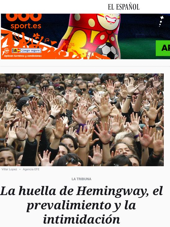 LA HUELLA DE HEMINGWAY, EL PREVALIMIENTO Y LA INTIMIDACIÓN